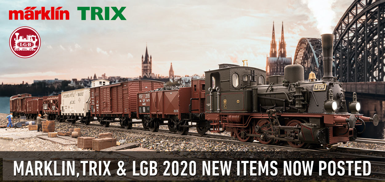 Marklin Trix LGB 2020 New Items