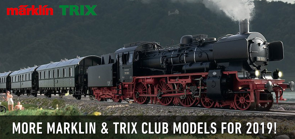 Marklin Trix Club Models for 2019