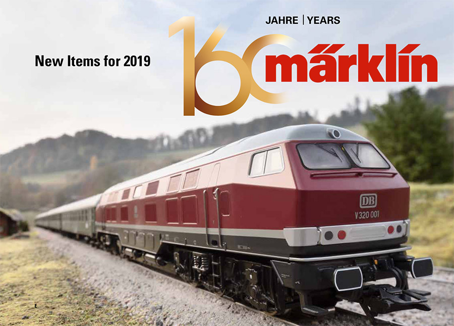MARKLIN TRIX AND LGB 2019 New Items Posted!