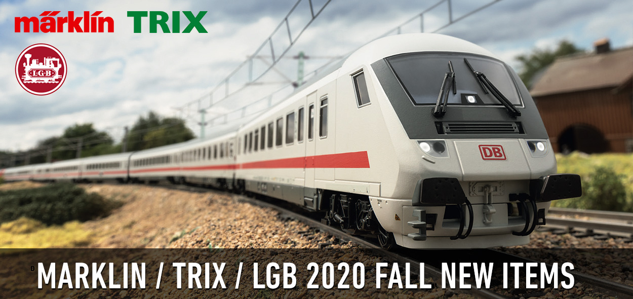 Marklin, TRIX & LGB 2020 FALL New Items Announced!