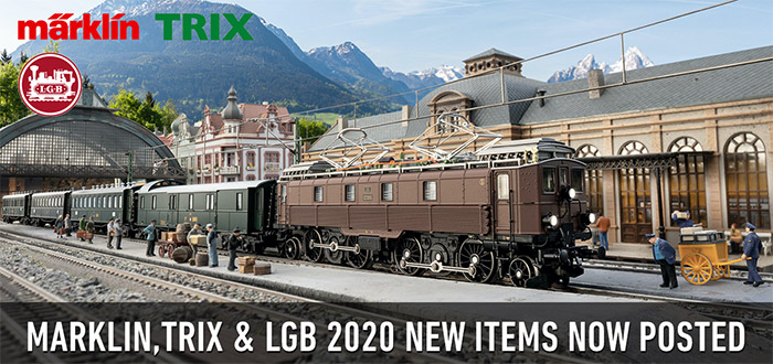 MARKLIN TRIX AND LGB 2020 New Items Posted!