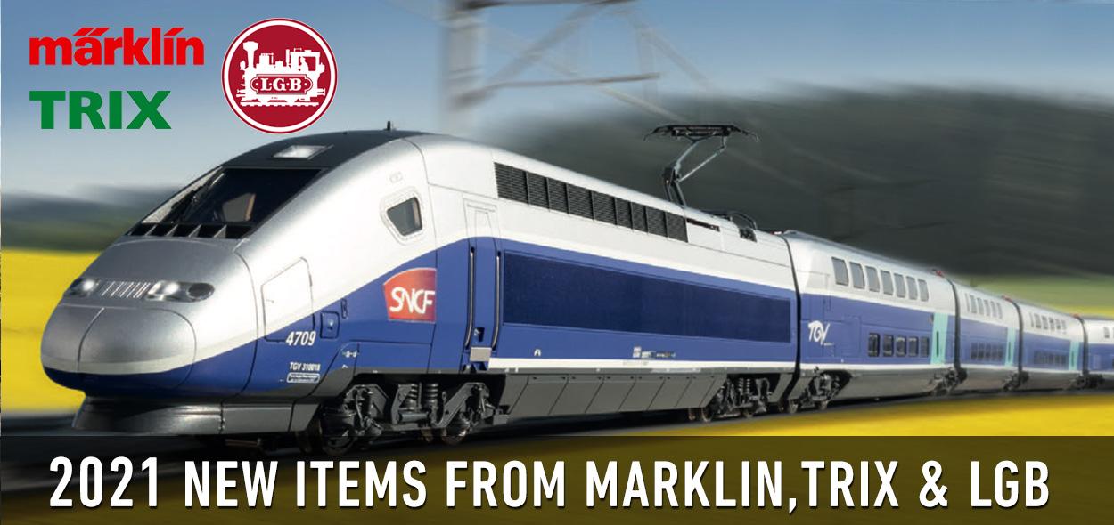 MARKLIN, TRIX & LGB New Items for 2021