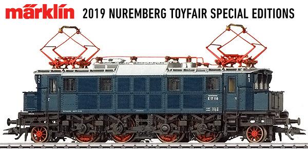 2019 TOYFAIR Limited Editions from Marklin, TRIX & LGB